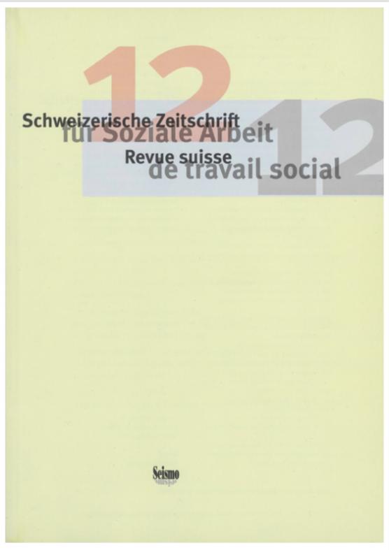 View No. 12 (2012): Schweizerische Zeitschrift für Soziale Arbeit / Revue suisse de travail social