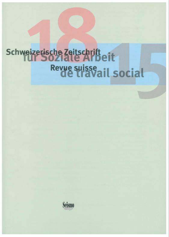 View No. 18 (2015): Schweizerische Zeitschrift für Soziale Arbeit / Revue suisse de travail social