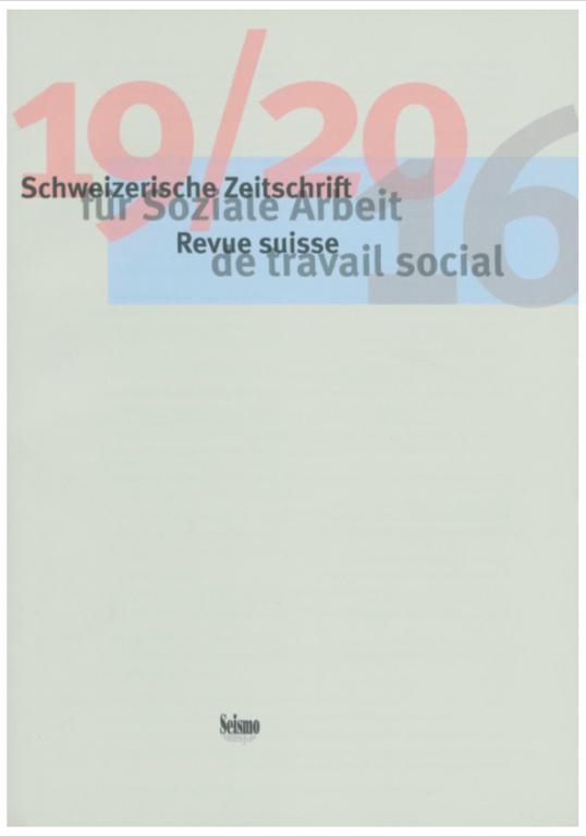 View No. 19-20 (2016): Schweizerische Zeitschrift für Soziale Arbeit / Revue suisse de travail social