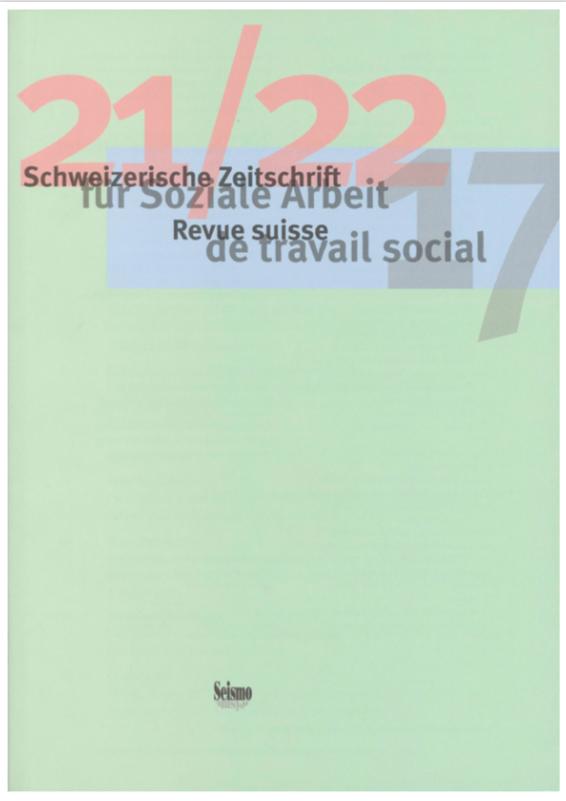 View No. 21-22 (2017): Schweizerische Zeitschrift für Soziale Arbeit / Revue suisse de travail social