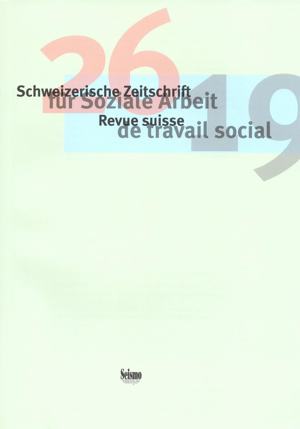 View No. 26 (2019): Schweizerische Zeitschrift für Soziale Arbeit / Revue suisse de travail social