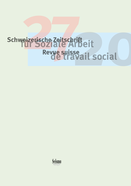 View No. 27 (2020): Schweizerische Zeitschrift für Soziale Arbeit / Revue suisse de travail social