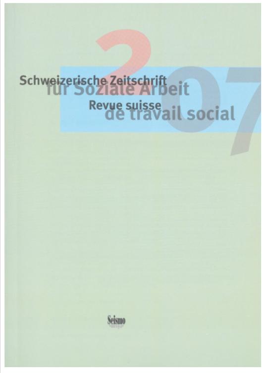 View No. 2 (2007): Schweizerische Zeitschrift für Soziale Arbeit / Revue suisse de travail social