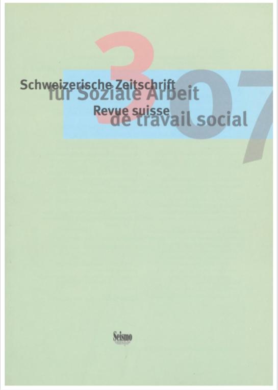 View No. 3 (2007): Schweizerische Zeitschrift für Soziale Arbeit / Revue suisse de travail social