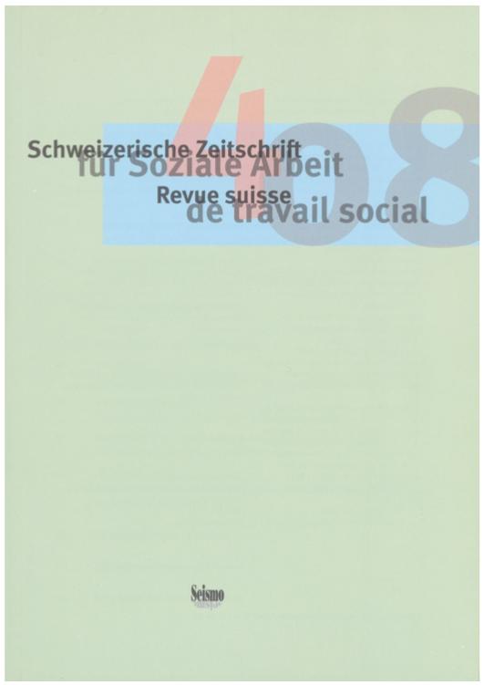 View No. 4 (2008): Schweizerische Zeitschrift für Soziale Arbeit / Revue suisse de travail social
