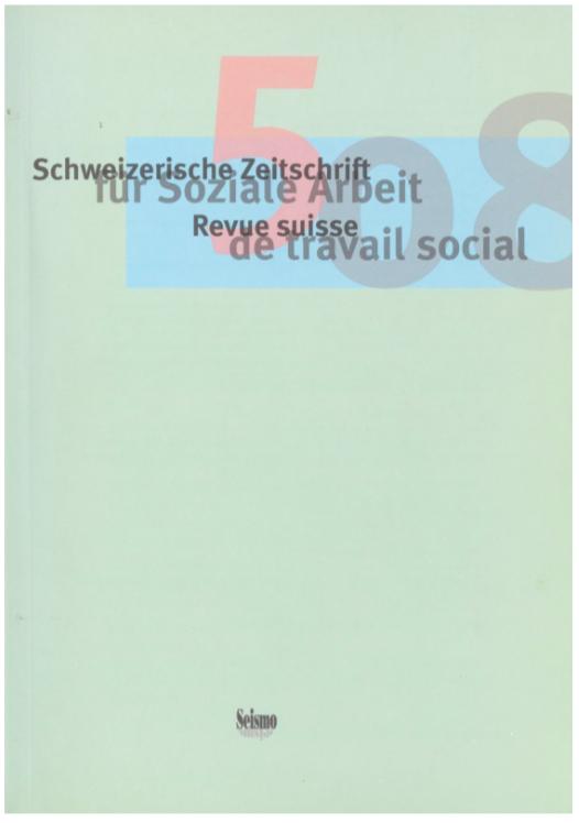 View No. 5 (2008): Schweizerische Zeitschrift für Soziale Arbeit / Revue suisse de travail social