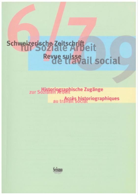 View No. 6-7 (2009): Schweizerische Zeitschrift für Soziale Arbeit / Revue suisse de travail social
