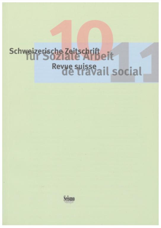 View No. 10 (2011): Schweizerische Zeitschrift für Soziale Arbeit / Revue suisse de travail social
