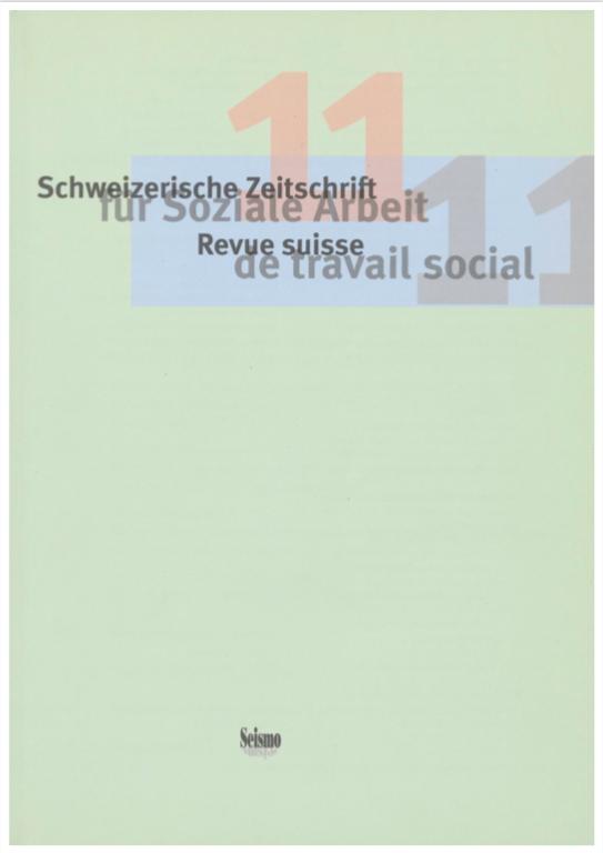 View No. 11 (2011): Schweizerische Zeitschrift für Soziale Arbeit / Revue suisse de travail social